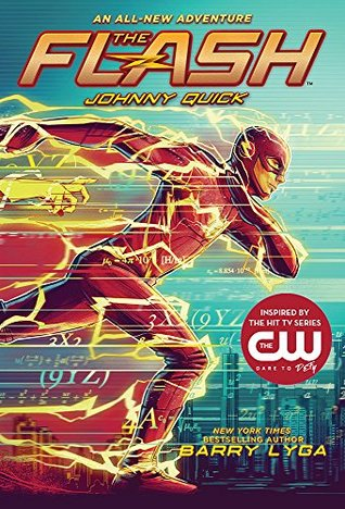Johnny Quick: The Flash (Book 2)