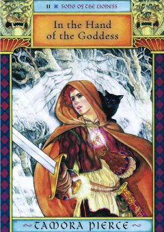In the Hands of the Goddess: The Song of the Lioness (Book 2)
