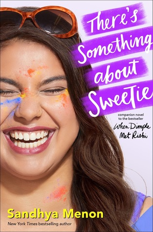 There's Something About Sweetie :  Dimple and Rishi series (Book 2)