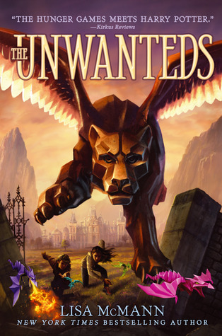 The Unwanteds: Unwanted series (Book 1)