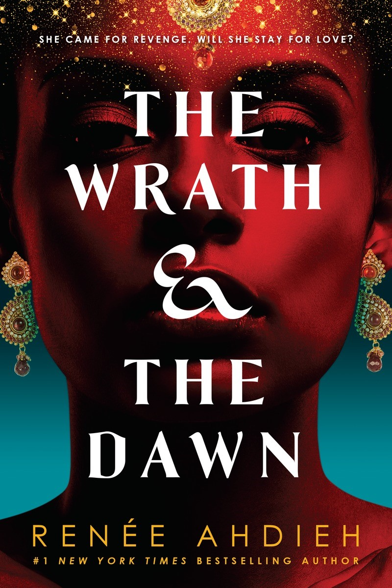 Wrath and the Dawn (The Wrath and the Dawn, book 1)