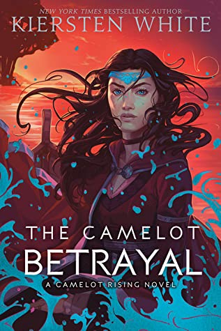 The Camelot Betrayal: Camelot Rising series (Book 2)