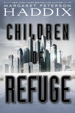 Children of Refuge: Children of Exile series (Book 2)