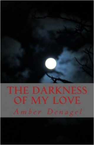The Darkness Of My Love