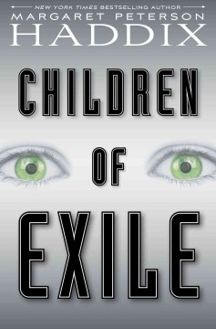 Children of Exile: Children of Exile series (Book 1)