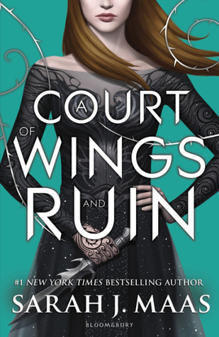 A Court of Wing and Ruin:  A Court of Thorns and Roses Series (Book 3)
