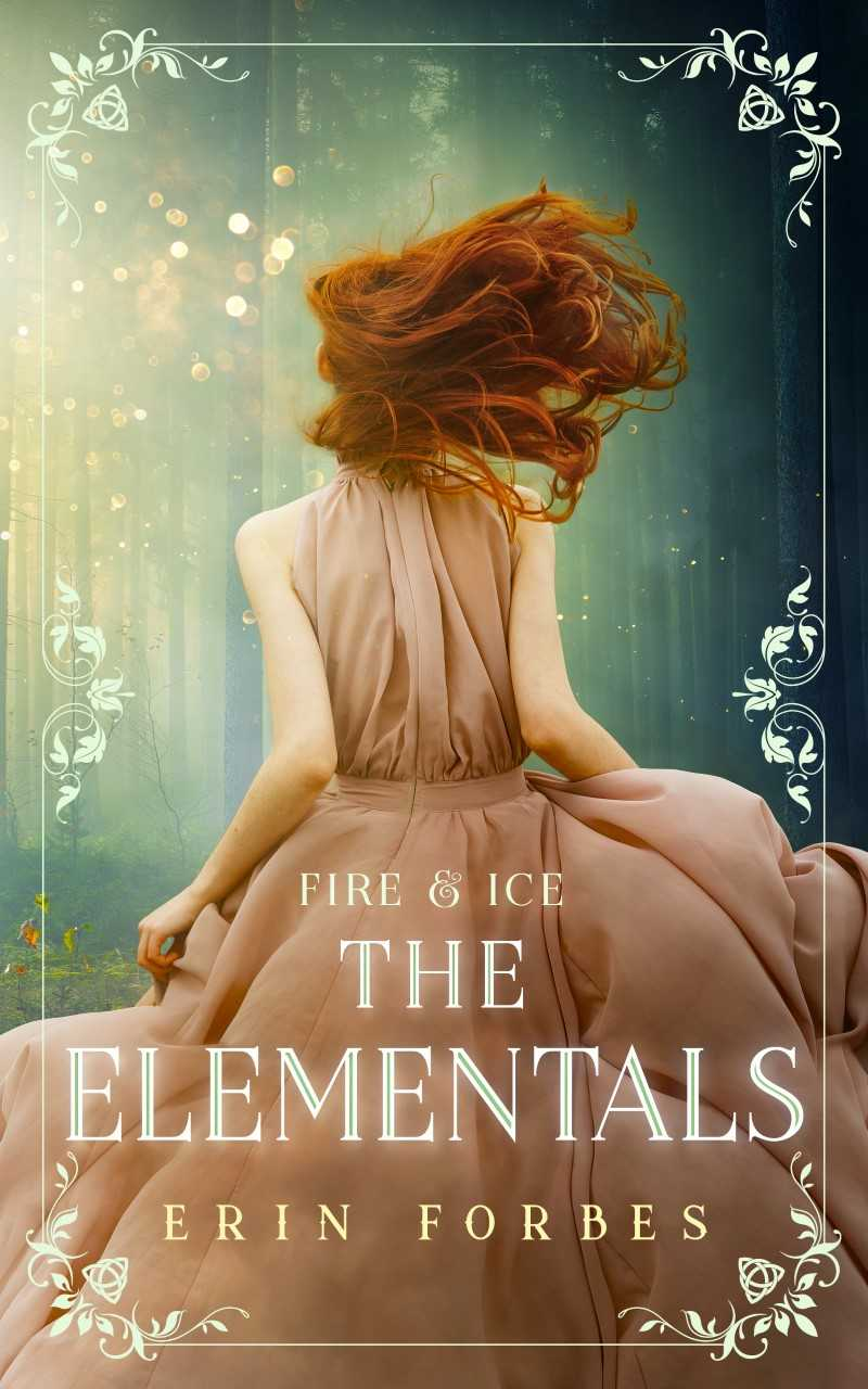 Fire & Ice: The Elementals (Volume 1)