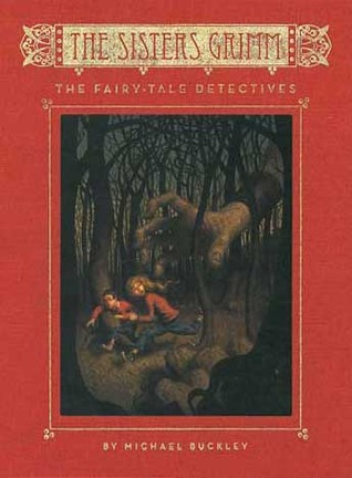 The Fairy-Tale Detectives: The Sisters Grimm Series (Book 1)