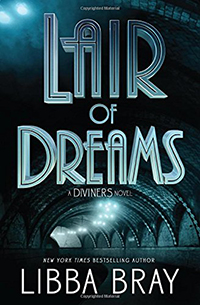 Lair of Dreams: Diviners Series (Book 2)