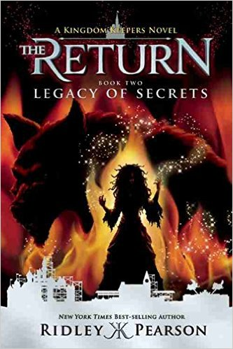 Kingdom Keepers: The Return Series (Book 2): Legacy of Secrets