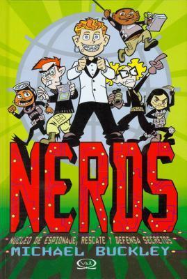 NERDS: National Espionage, Rescue, and Defense Society: NERDS Series (Book 1)