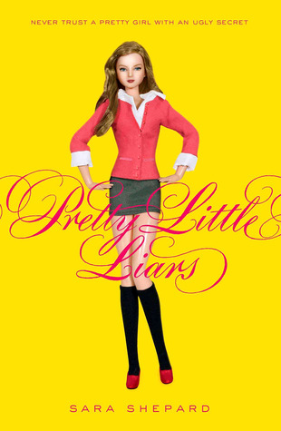 Pretty Little Liars: Pretty Little Liars Series (Book 1)