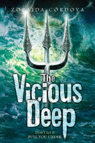 The Vicious Deep: Vicious Deep Series (Book 1)