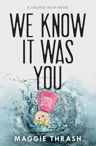 We Know It Was You: Strange Truth Series (Book 1)