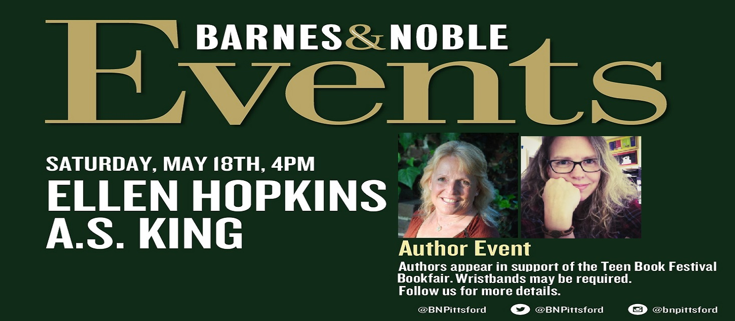 Author Event at Pittsford Barnes and Noble featuring Ellen Hopkins and A.S. King!